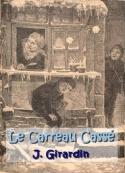 Jules Girardin: Le Carreau Cassé