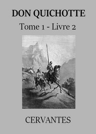 - Don Quichotte de la Manche (Tome 01, Livre 02) Version 2