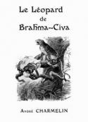 Léon Charpentier: Le Léopard de Brahma-Civa