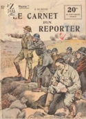 Gustave Le Rouge: Le Carnet d'un reporter