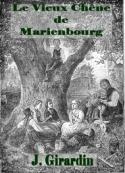 Jules Girardin: Le Vieux Chêne de Marienbourg