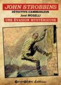 José Moselli: John Strobbins T1 – Une évasion mystérieuse
