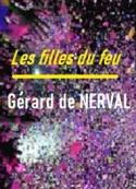 Gérard de Nerval: Les Filles du feu