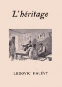 Ludovic Halévy: L'Héritage
