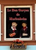 Jules Girardin: Le Bon Garçon de Marlenheim