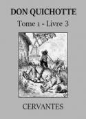 : Don Quichotte de la Manche (Tome 1, Livre 3) Version 2