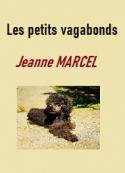Jeanne Marcel: Les petits vagabonds