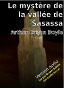 Arthur Conan Doyle: Le Mystère de la vallée de Sasassa
