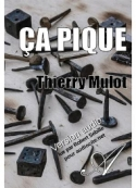 Thierry Mulot: Ça pique