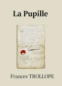Frances Trollope: La Pupille