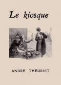 André Theuriet: Le Kiosque