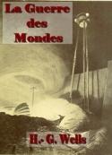 H. g. Wells: La Guerre des Mondes