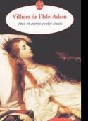 Auguste de Villiers de L'Isle-Adam: Contes Cruels-2-Vera