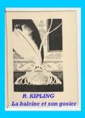rudyard kipling: La baleine et son gosier