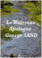 George Sand: Le Ruisseau, Apologue, V2.