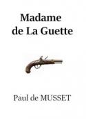 Paul de Musset: Madame de La Guette