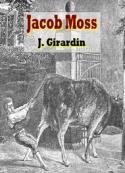 Jules Girardin: Jacob Moss