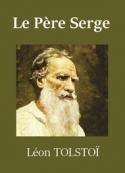 léon tolstoï: Le Père Serge