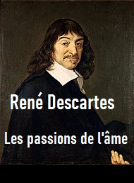 Illustration: Les Passions de l'âme - René Descartes