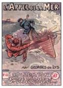 Georges de Lys: L'Appel de la mer