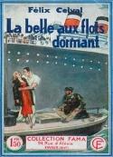 Félix Celval: La Belle aux flots dormant