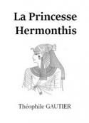 théophile gautier: La Princesse Hermonthis