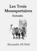 Alexandre Dumas: Les Trois Mousquetaires (Extraits)