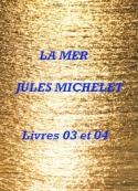 Jules Michelet: La Mer, Livres 03 et 04. (Le droit de la mer)