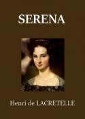 Henri de Lacretelle: Serena