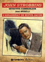 Illustration: John Strobbins – Tome 4 – L'Assassinat de Rufus Jacob - José Moselli