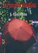 Jules Girardin: Le Parapluie Omnibus