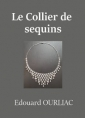 Edouard Ourliac: Le Collier de sequins