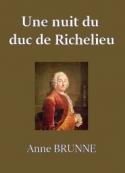 Claire Brunne: Une nuit du duc de Richelieu