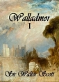 Walter Scott: Walladmor