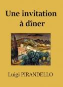Luigi Pirandello: Une invitation à dîner