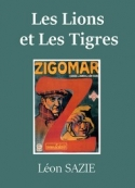 Léon Sazie: Zigomar – Livre 2 – Les Lions et Les Tigres
