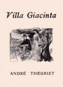 André Theuriet: Villa Giacinta