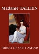 Arthur léon Imbert de saint amand: Madame Tallien