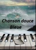 Bleue: Une chanson douce 9