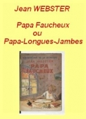 Jean Webster: Papa Faucheux (Papa-Longues-Jambes)