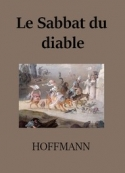 E.t.a. Hoffmann: Le Sabbat du diable