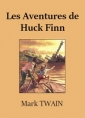 Mark Twain: Les Aventures de Huck Finn (version2)