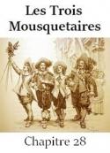 Alexandre Dumas: Les Trois Mousquetaires-Chapitre 28