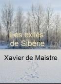 Xavier De maistre: Les exilés de Sibérie