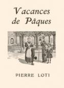 Pierre Loti: Vacances de Pâques