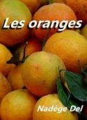 Nadège Del: Les Oranges