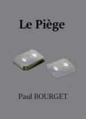 Paul Bourget: Le Piège