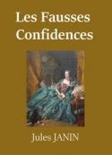 Jules Janin: Les Fausses Confidences