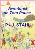 P.  j. Stahl: Aventures de Tom Pouce