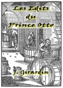 Jules Girardin: L'Edit du Prince Otto